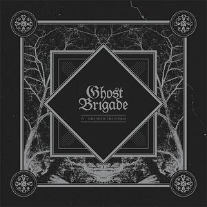 IV. One with the Storm - CD Audio di Ghost Brigade