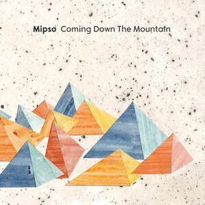 Coming Down the Mountain - CD Audio di Mipso