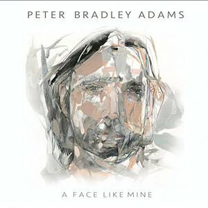 Face Like Mine - CD Audio di Peter Bradley Adams