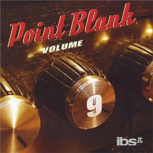 Point Blank 9 - CD Audio di Point Blank