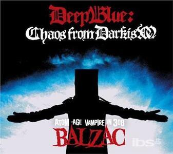 Deep Blue. Chaos From - CD Audio di Balzac