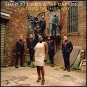 I Learned the Hard Way - Vinile 7'' di Sharon Jones,Dap Kings
