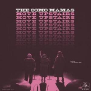Move Upstairs - Vinile LP di Como Mamas