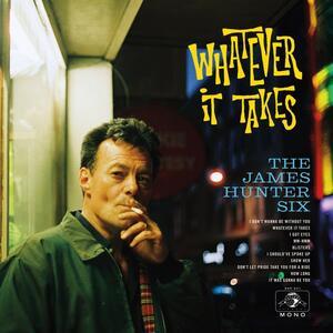 Whatever it Takes - Vinile LP di James Hunter (Six)