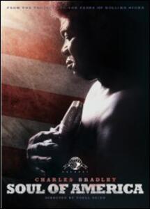 Charles Bradley. Soul of America di Poull Brien - DVD