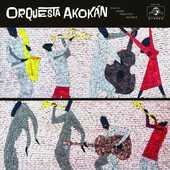 Vinile Orquesta Akokan Orquesta Akokan