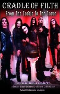Cradle Of Filth. From The Cradle To The Grave - DVD