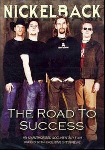 Nickelback. The Road to Success - DVD