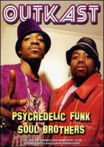 Outkast. Psychedelic Funk Soul Brother - DVD