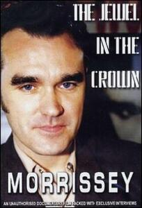 Morrissey. A Jewel In The Crown - DVD