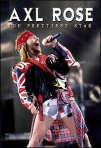 Axl Rose. The Prettiest Star - DVD