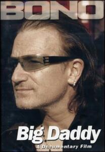 Bono. Big Daddy - DVD