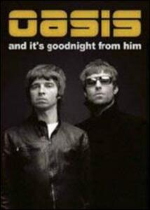 Oasis. And It's Goodnight From Him - DVD