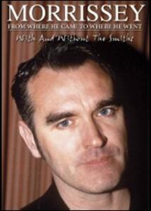 Morrissey. Form Where He Came to Where He Went (2 DVD) - DVD
