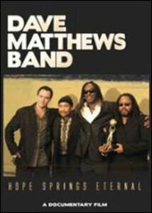 Dave Matthews Band. Hope Springs Eternal - DVD
