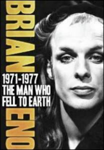Brian Eno. The Man Who Fell To Earth. 1971-1977 - DVD