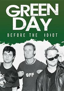 Green Day. Before The Idiot - DVD