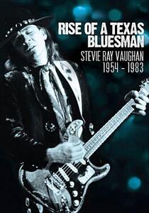 Stevie Ray Vaughan. Rise of a Texas Bluesman 1954-1983 - DVD