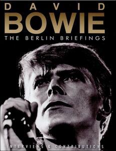 David Bowie. The Berlin Briefings - DVD