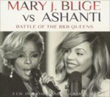 Battle of the R&b Queens - CD Audio di Ashanti,Mary J. Blige