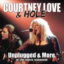 Unplugged & More - CD Audio di Courtney Love