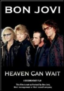Bon Jovi. Heaven Can Wait - DVD