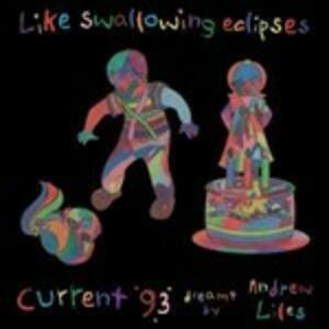 Like Swallowing Eclipses - Vinile LP di Current 93