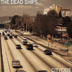 Citycide - Vinile LP di Dead Ships