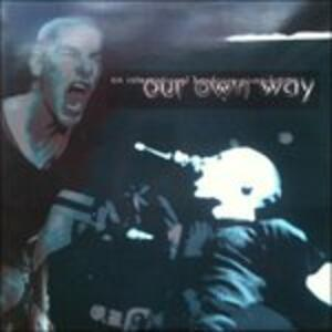 Our Own Way - Vinile LP