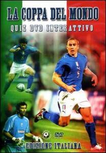 La Coppa del Mondo. Quiz DVD interattivo - DVD