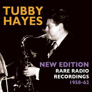 New Edition Rare Radio Recordings 1958 - CD Audio di Tubby Hayes