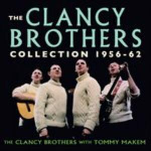 Collection 1956-62 - CD Audio di Clancy Brothers