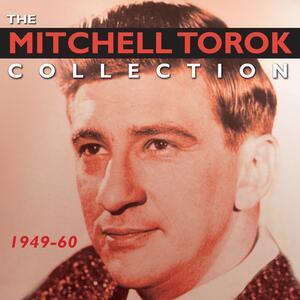 Collection: 1949-60 - CD Audio di Mitchell Torok
