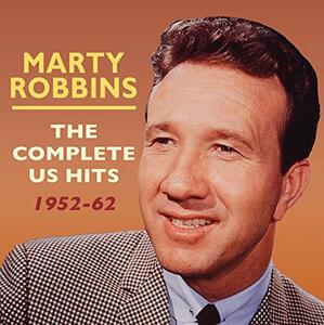 Complete Us Hits 1952-62 - CD Audio di Marty Robbins