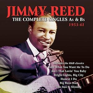Complete Singles A's & - CD Audio di Jimmy Reed