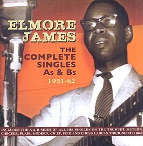Complete Singles A's - CD Audio di Elmore James