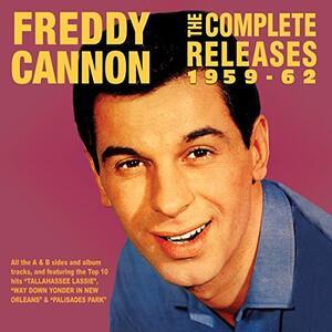 Complete Releases 1959-62 - CD Audio di Freddy Cannon