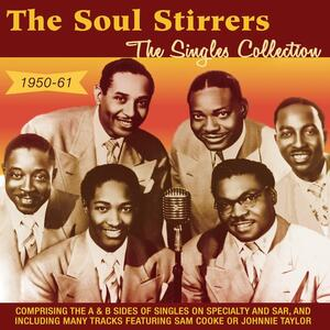 Singles Collection 1950-61 - CD Audio di Soul Stirrers