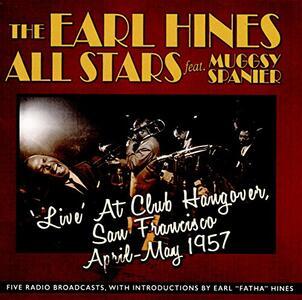 Live At Club Hangover San Francisco April-May 17 - CD Audio di Earl Hines