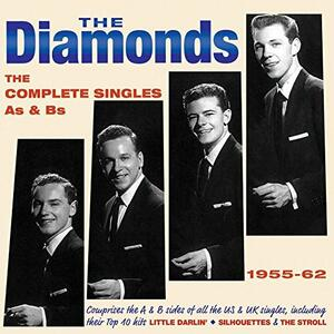The Complete Singles As & Bs 1955-1962 - CD Audio di Diamonds