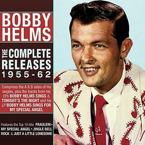 Complete Releases 1955-1962 - CD Audio di Bobby Helms