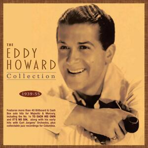 Collection 1939-1955 - CD Audio di Eddy Howard