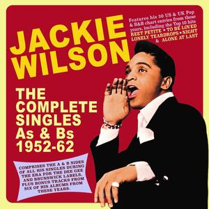 The Complete Singles A's & B's 1952-1962 - CD Audio di Jackie Wilson