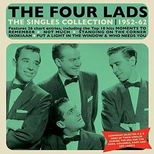 Singles Collection 1952-1962 - CD Audio di Four Lads