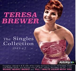 Singles Collection 1949-1961 - CD Audio di Teresa Brewer
