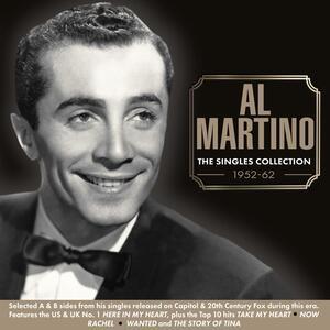 Singles Collection 1952-1962 - CD Audio di Al Martino