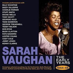 Early Years 1944-1948 - CD Audio di Sarah Vaughan