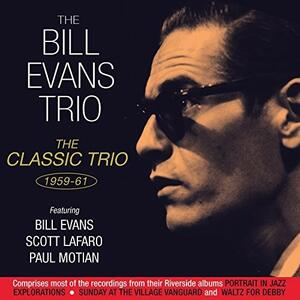 Classic Trio 1959-1961 - CD Audio di Bill Evans