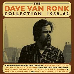 The Dave Van Ronk Collection - CD Audio di Dave Van Ronk