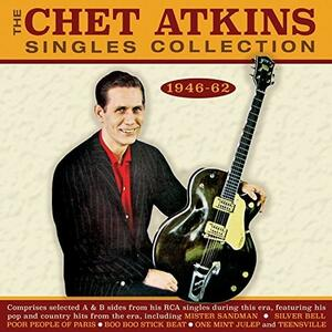 Singles Collection 1946-1962 - CD Audio di Chet Atkins